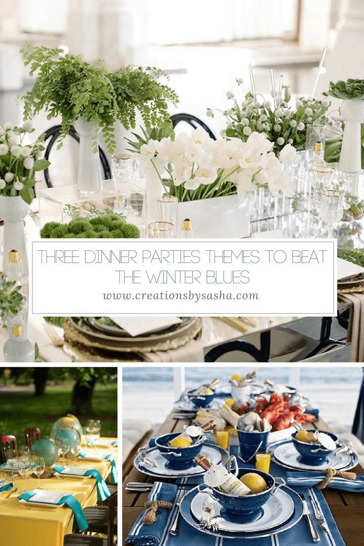 Three Dinner Parties Themes To Beat The Winter Blues - www.by-sasha.com