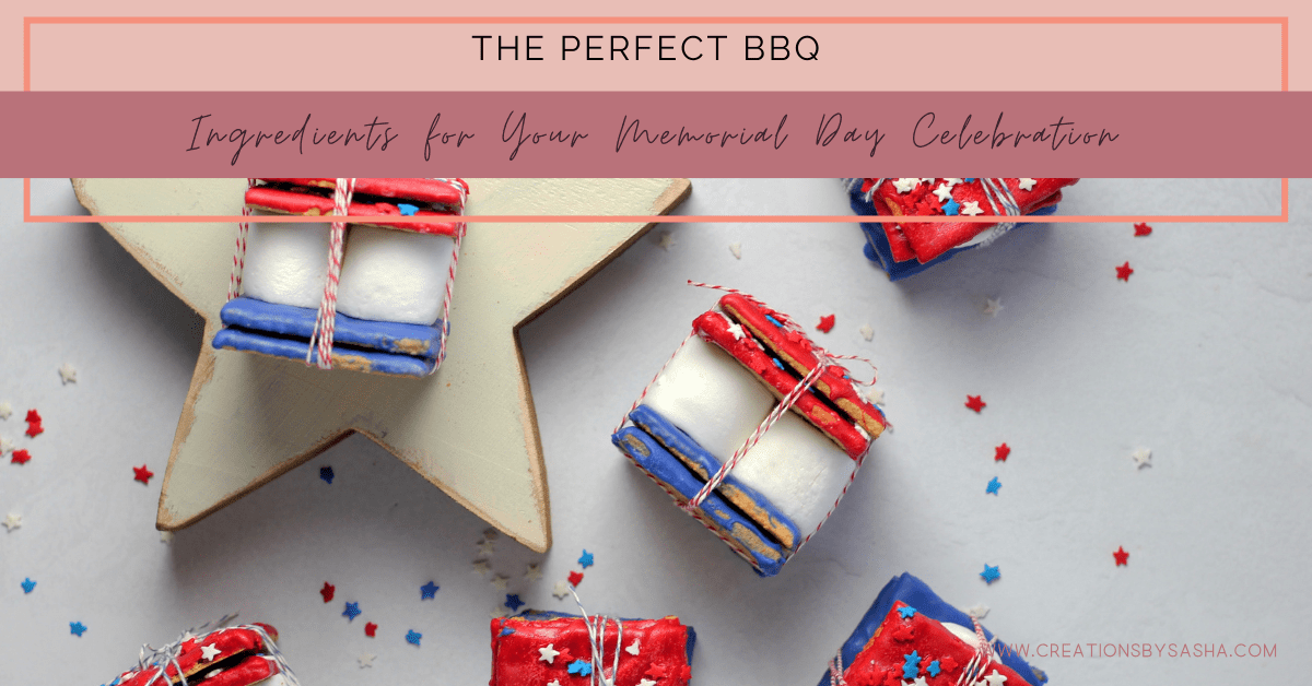 The Perfect BBQ: Ingredients for Your Memorial Day Celebration