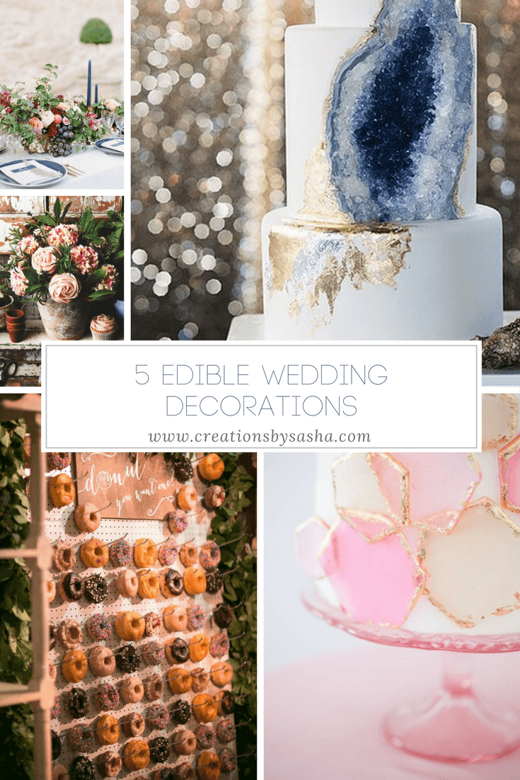 5 Edible Wedding Decorations - www.by-sasha.com