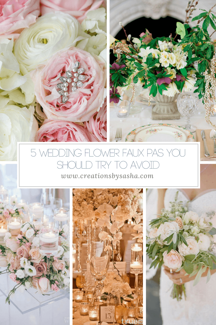 5 Wedding Flower Faux Pas You Should Try to Avoid - www.by-sasha.com