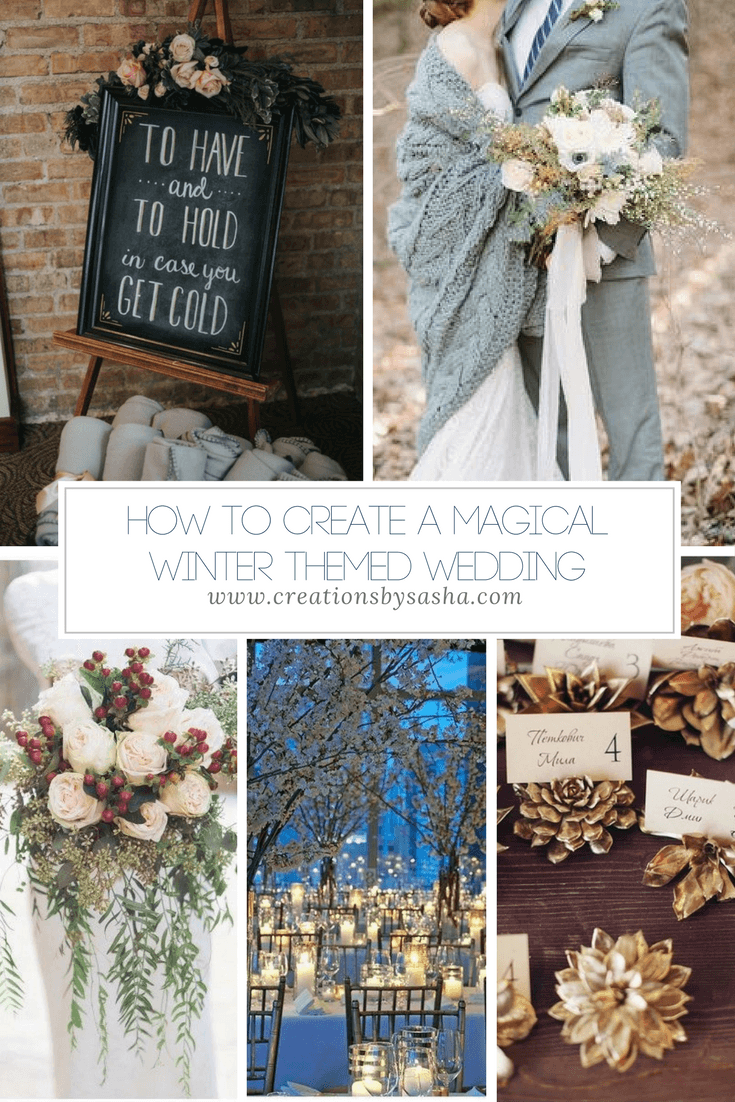 How to Create a Magical Winter Themed Wedding - www.by-sasha.com