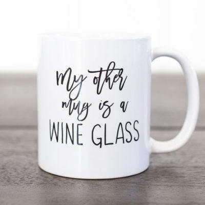 My Other Mug Is A Wine Glass - www.by-sasha.com