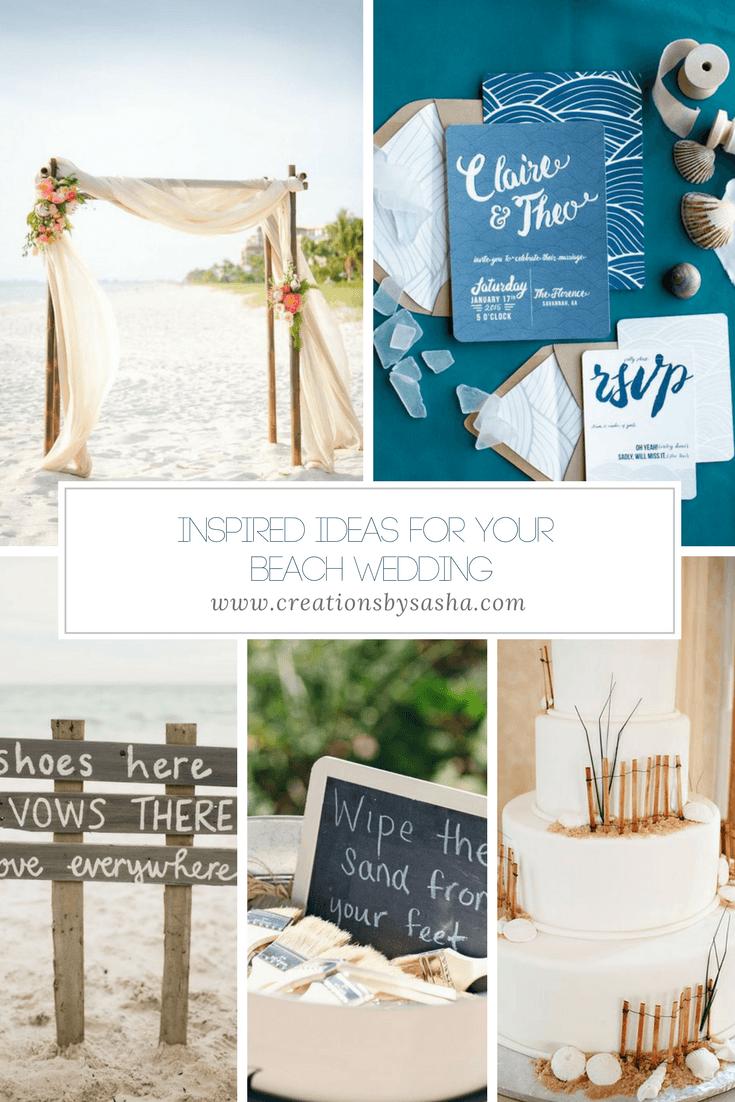 Inspired Ideas for Your Beach Wedding - www.by-sasha.com