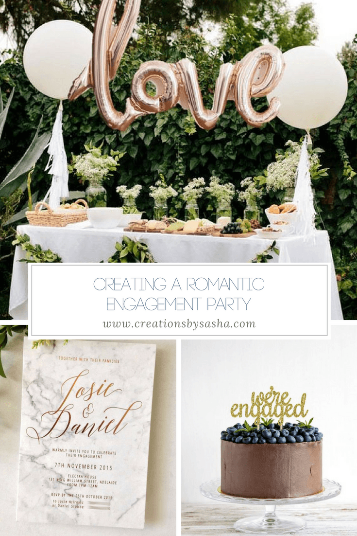 Creating A Romantic Engagement Party - www.by-sasha.com