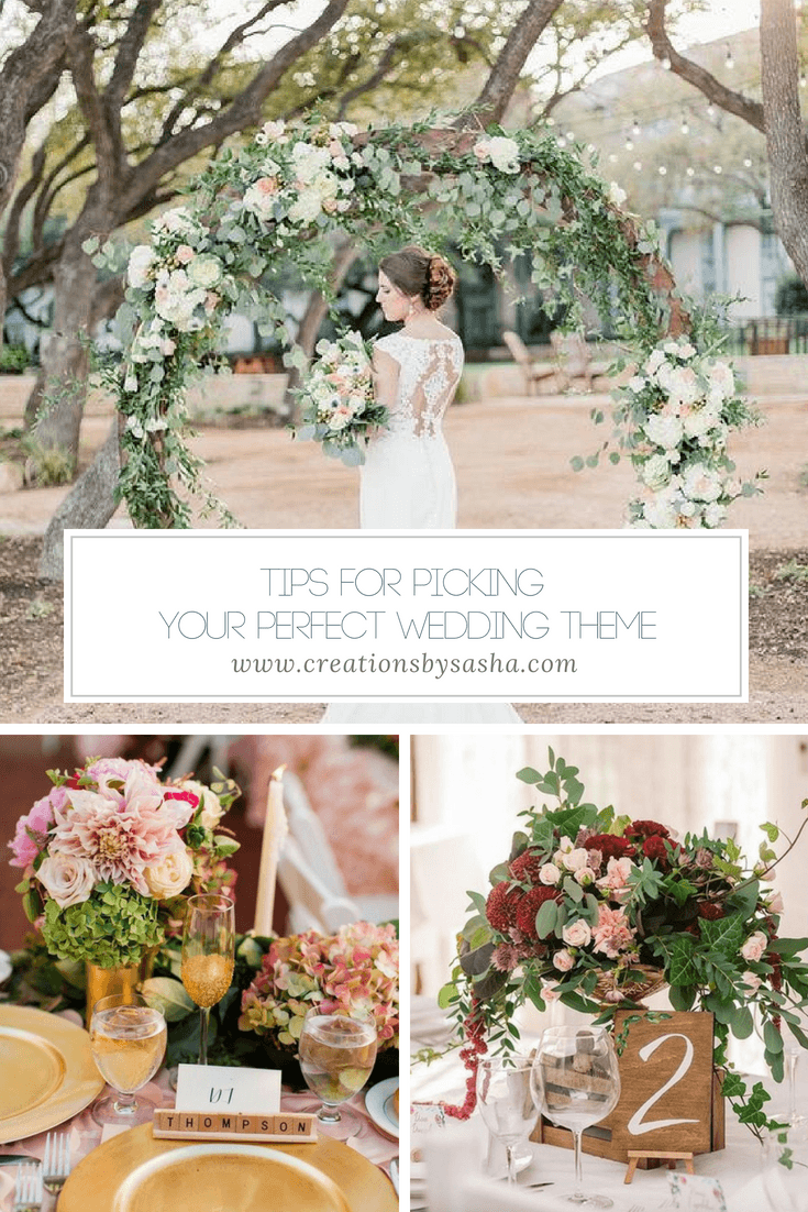 Tips for Picking Your Perfect Wedding Theme - www.by-sasha.com