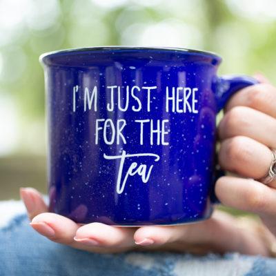 I'm Just Here for the Tea Mug - www.by-sasha.com