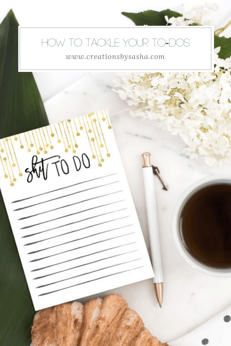 How to Tackle Your To-Dos - www.by-sasha.com