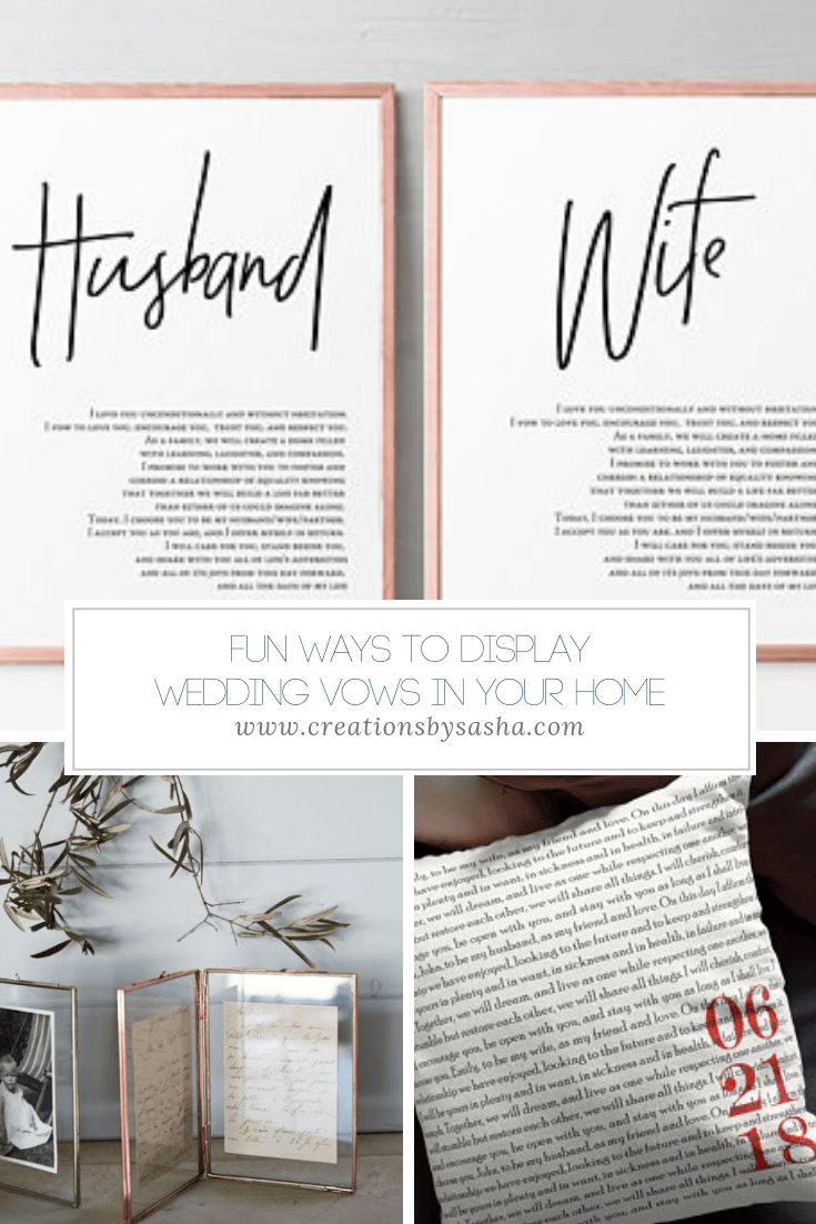 Fun Ways to Display Wedding Vows in Your Home - www.by-sasha.com