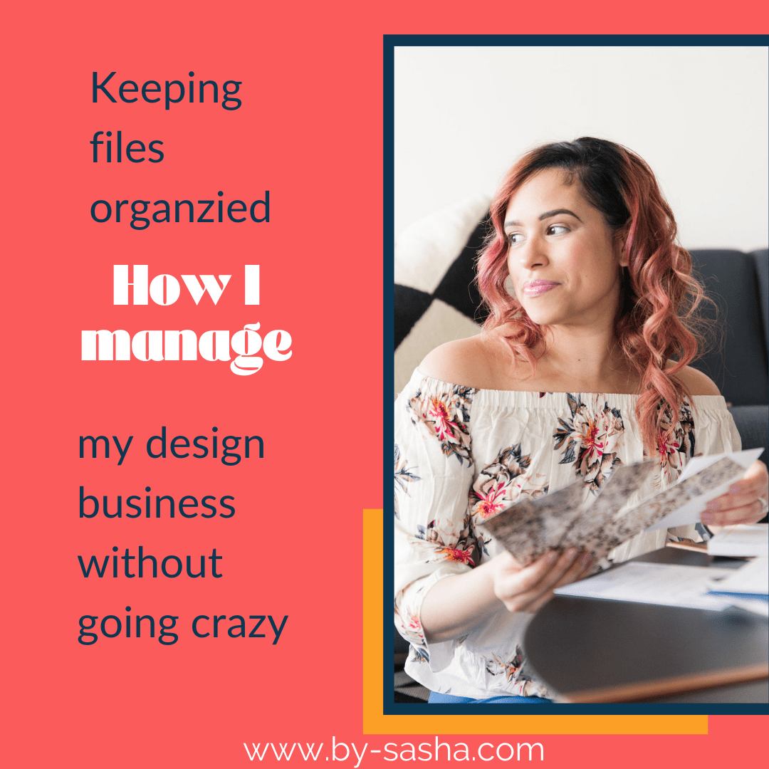 Keeping Files Organized - How I Manage My Design Business Without Going Crazy