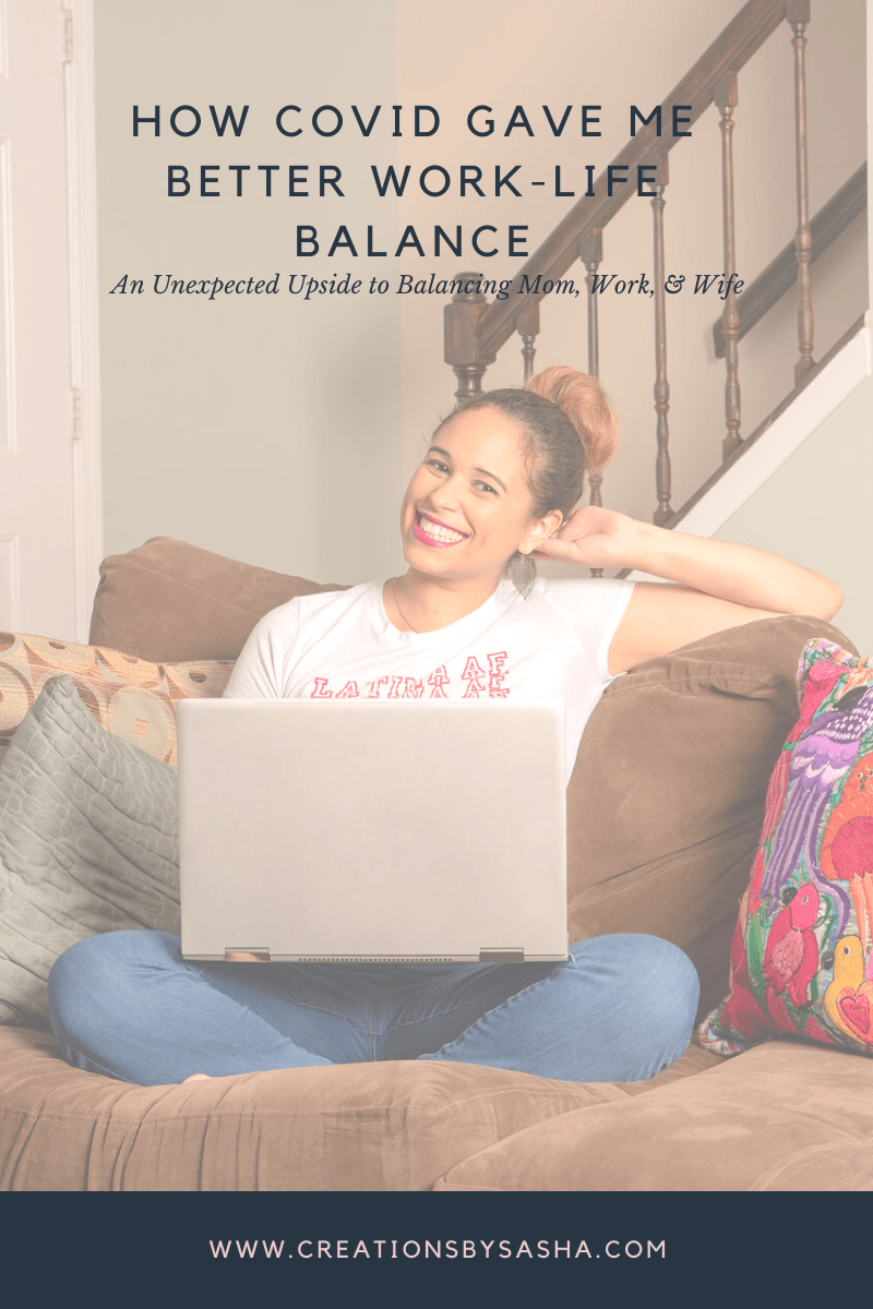 How COVID Gave Me Better Work-Life Balance - An Unexpected Upside to Balancing Mom, Work, & Wife - woman sitting on couch with laptop - www.by-sasha.com