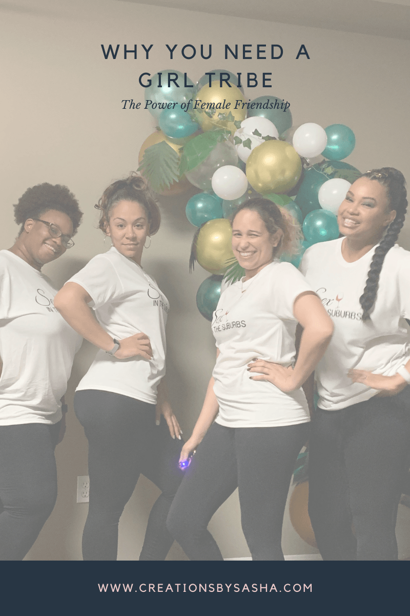 Why You Need a Girl Tribe – The Power of Female Friendship