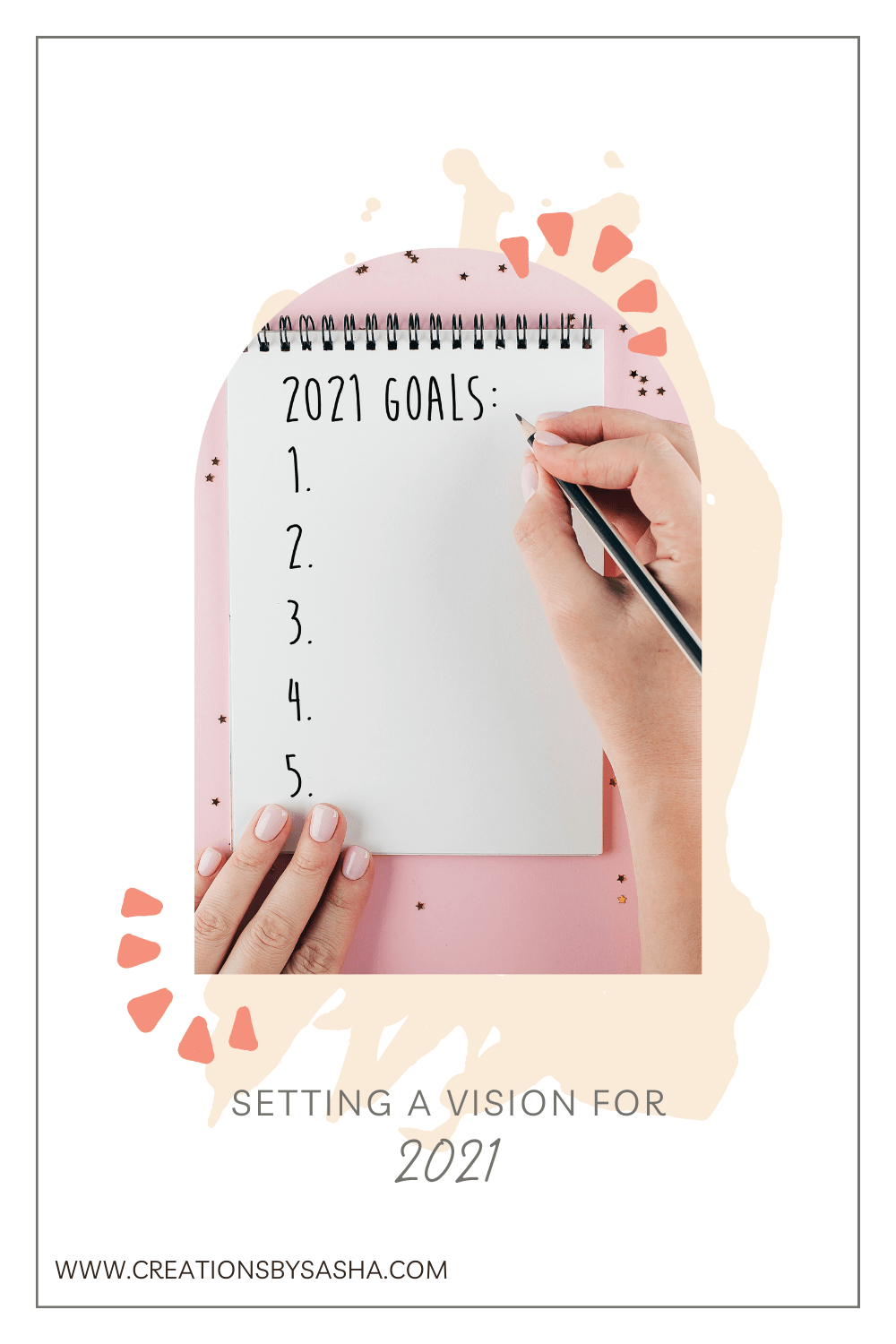 Setting a Vision for 2021 – How to Create A Vision Board That Works