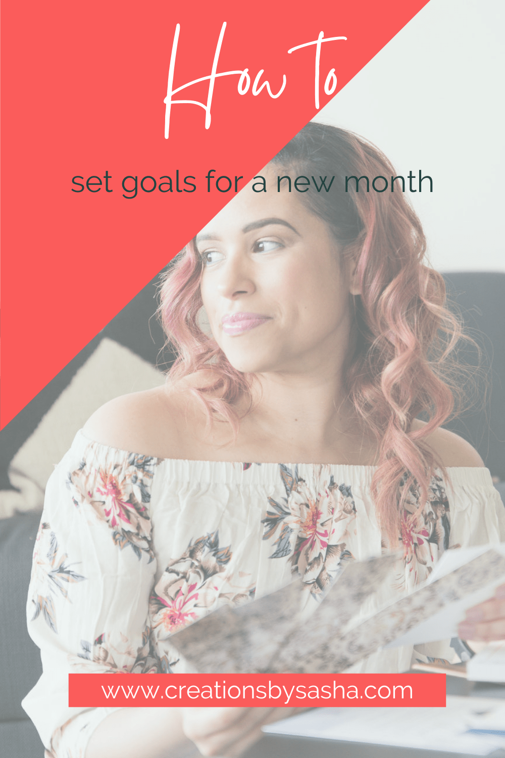 How to Set Goals for A New Month Blog Banner