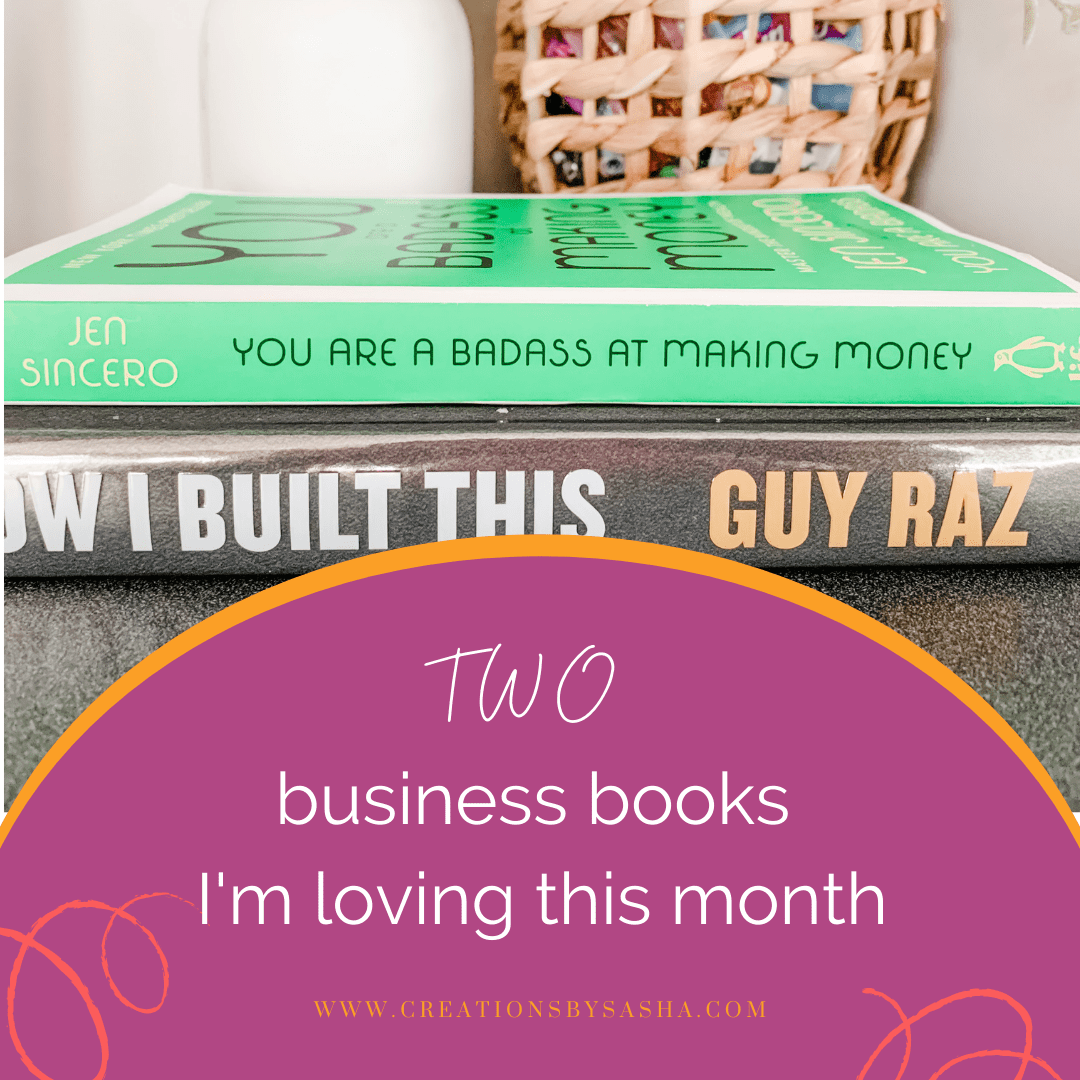Two Business Books I'm Loving This Month