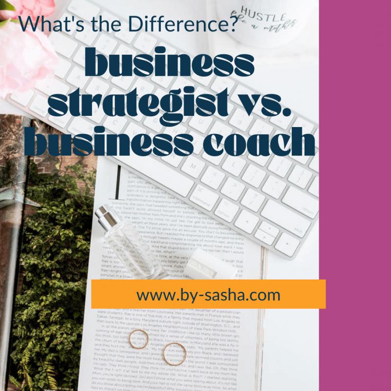 Business Strategist vs. Business Coach